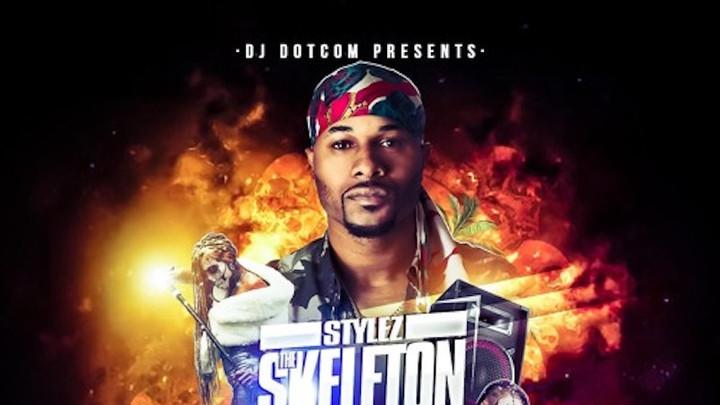 IAmStylezMusic - Stylez Skeleton Don (Mixtape) [1/6/2019]