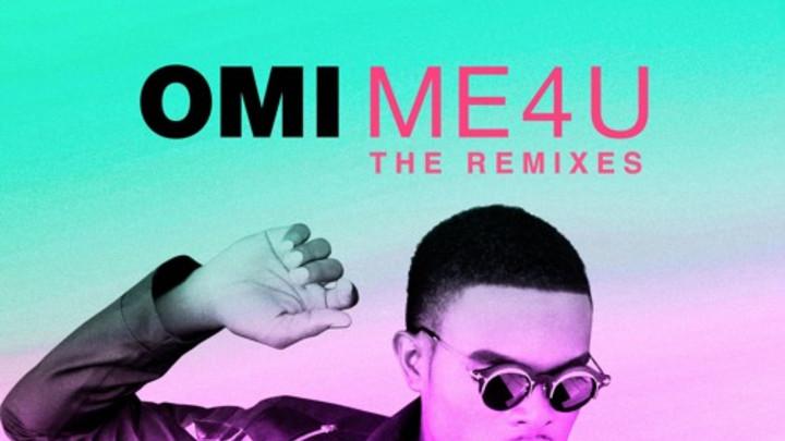 OMI - Me 4 You (The Remixes) [3/7/2016]