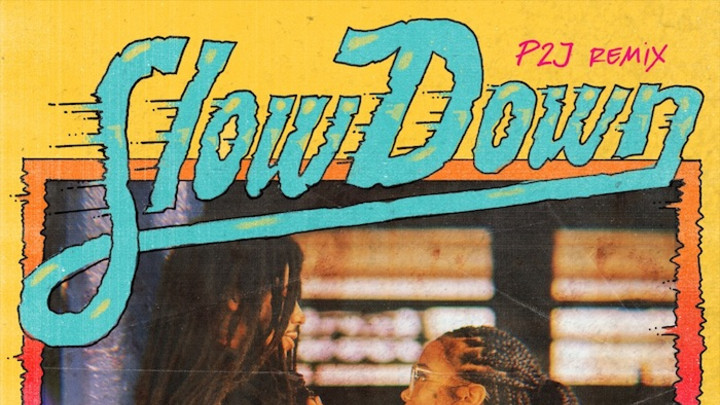 Skip Marley feat. H.E.R. - Slow Down (P2J RMX) [4/3/2020]