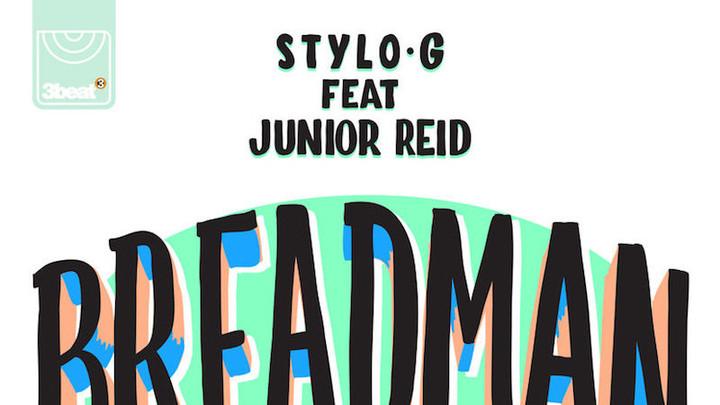 Stylo G feat. Junior Reid - Breadman [11/17/2017]