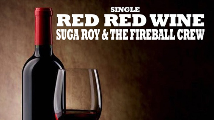 Suga Roy & The Fireball Crew - Red Red Wine [7/3/2015]