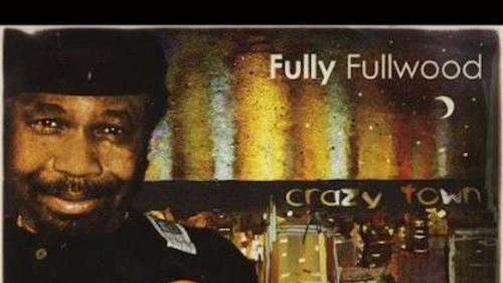 Fully Fullwood - Crazy Town [11/6/2013]