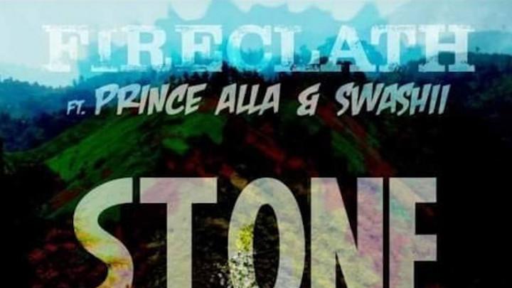 Fireclath feat. Prince Alla & Swashii - Stone [11/6/2020]