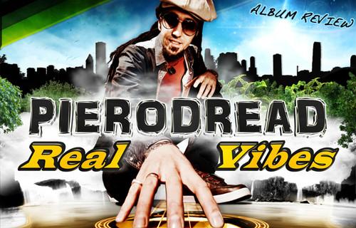 Album Review: PieroDread - Real Vibes