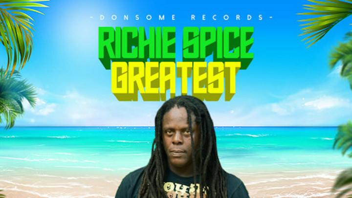 Richie Spice - Greatest [9/17/2021]