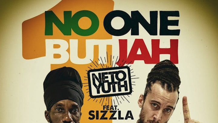 Neto Yuth feat. Sizzla - No One But Jah [11/16/2019]