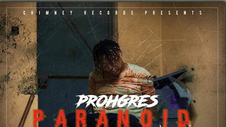 Prohgres - Paranoid [5/20/2018]