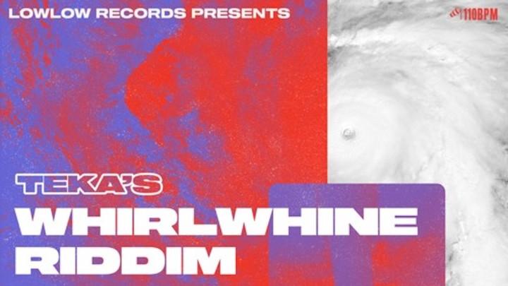 WhirlWhine Riddim (Megamix) [10/18/2019]