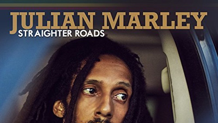 Julian Marley - Straighter Roads [5/18/2018]