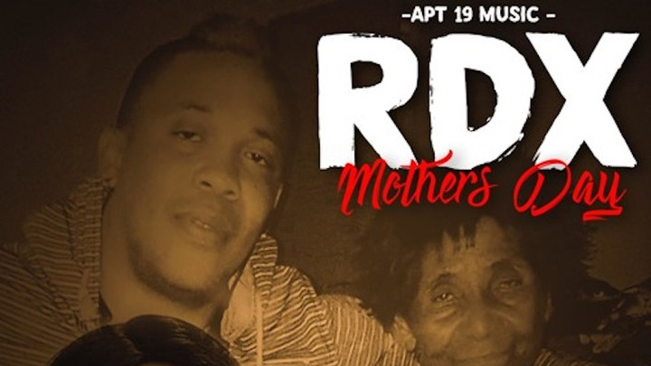 RDX - Mothers Day [5/10/2019]