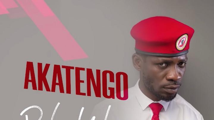 Bobi Wine - Akatengo [5/16/2021]