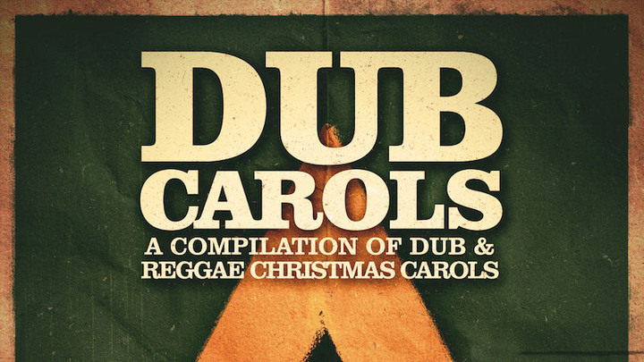 Various Artists - Dub Carols EP [11/18/2016]