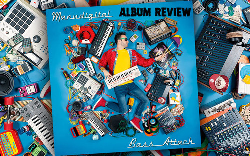 Album Review: ManuDigital - Bass Attack