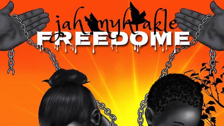 Jah Myhrakle - Freedome [3/27/2021]