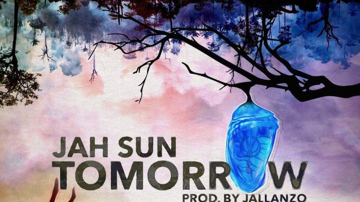 Jah Sun - Tomorrow [11/15/2019]