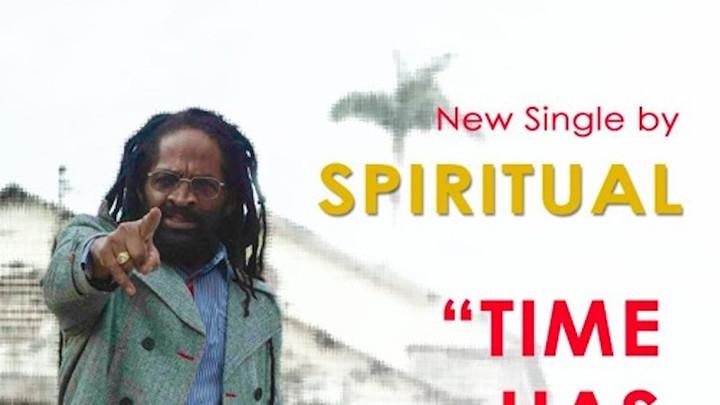 Spiritual - Time Has Come [6/17/2016]