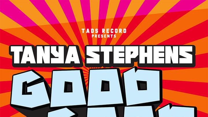 Tanya Stephens - Good Good [2/22/2021]