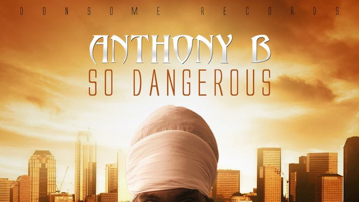 Anthony B - So Dangerous [10/16/2020]