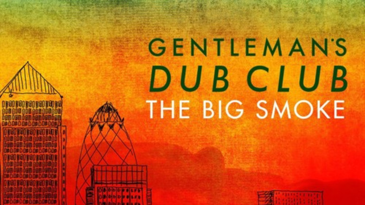 Gentleman's Dub Club feat. Natty - One Night Only [10/28/2015]