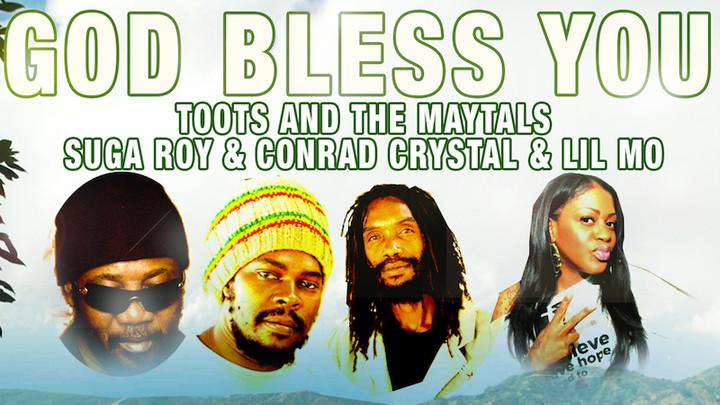 Toots & The Maytals, Suga Roy, Lil' Mo & Conrad Crystal - God Bless You [7/8/2016]