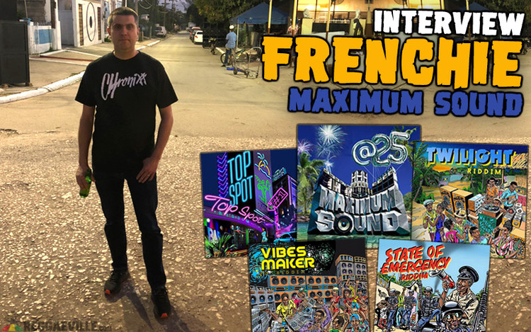Frenchie - The Maximum Sound Interview