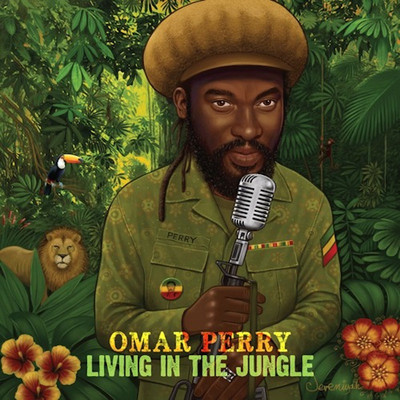 Omar Perry - Living In The Jungle