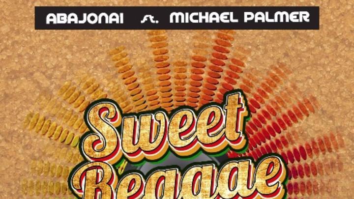Abajonai feat. Michael Palmer - Sweet Reggae Music [12/7/2015]