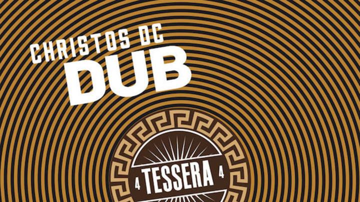 Christos DC - Tessera Dub (Full Album) [12/18/2017]