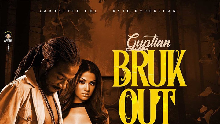 Gyptian - Bruk Out [6/13/2019]