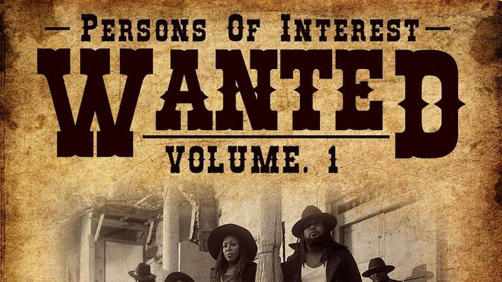 Persons Of Interest - Wanted, Vol. 1 (Full Album) [1/10/2020]