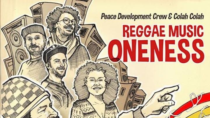 Peace Development Crew & Colah Colah - Reggae Music Oneness [11/14/2019]