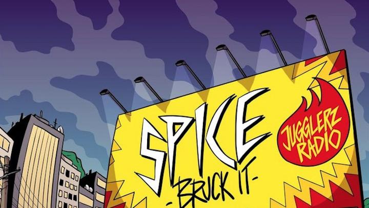 Spice - Bruck It [10/20/2019]