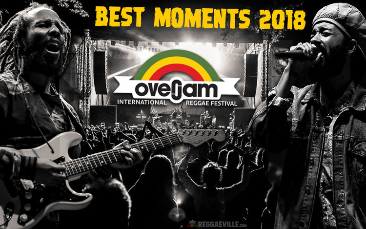 Best Moments... Overjam Reggae Festival 2018