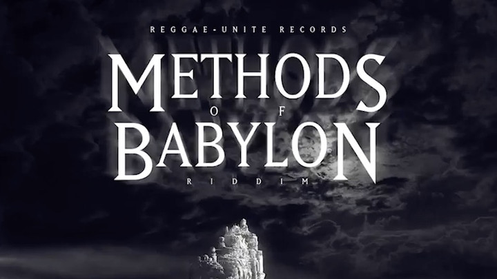 Methods Of Babylon Riddim (Megamix) [6/1/2018]