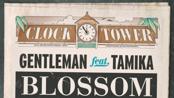 Gentleman - Blossom And Prosper feat. Tamika [10/17/2014]