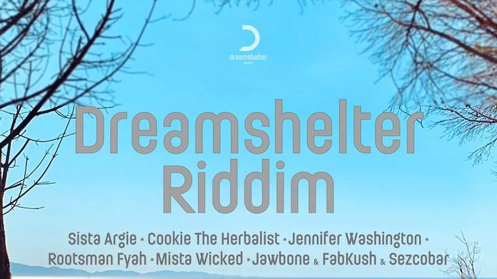 Dreamshelter Riddim (Megamix) [4/19/2021]