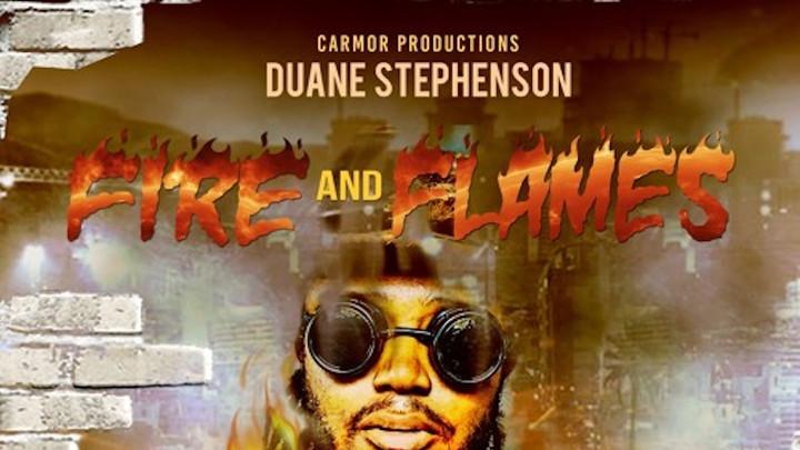 Duane Stephenson - Fire & Flames [1/24/2019]