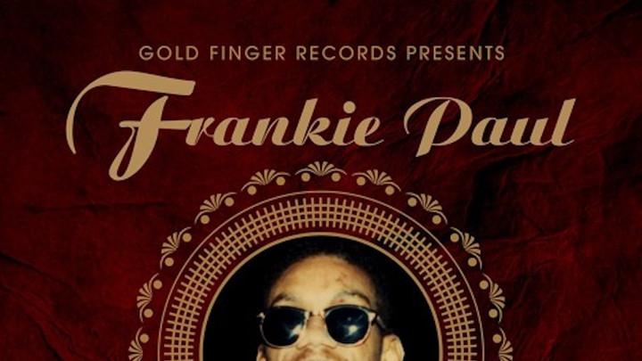 Frankie Paul - Nice & Slow [5/4/2018]