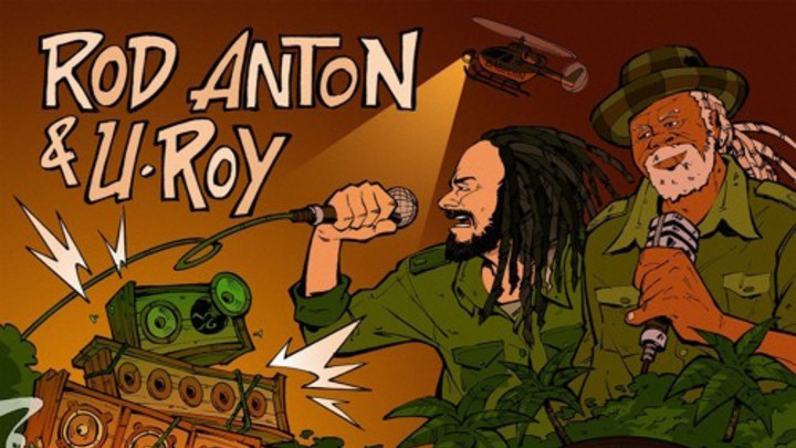 Rod Anton feat. U Roy - Natty Rebel [10/3/2015]