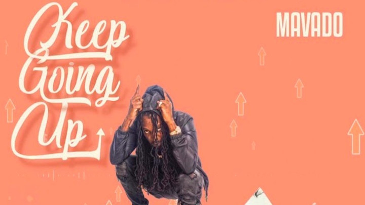 Mavado - Keep Going Up [7/26/2019]