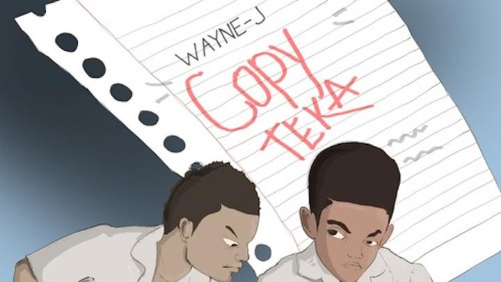Wayne J - Copy Teka [6/6/2017]