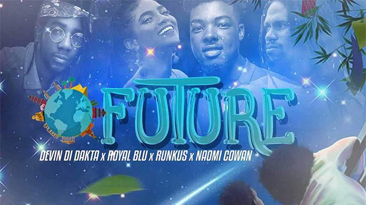 Devin Di Dakta x Runkus x Royal Blu x Naomi Cowan - Future [7/26/2019]