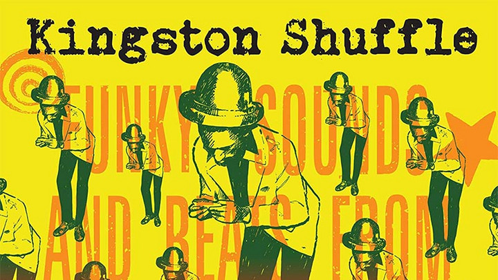 Kingston Shuffle: Funky Sounds and Beats from Kingston Jamaica (Full Album) [3/27/2020]