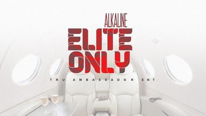 Alkaline - Elite Only [8/12/2019]