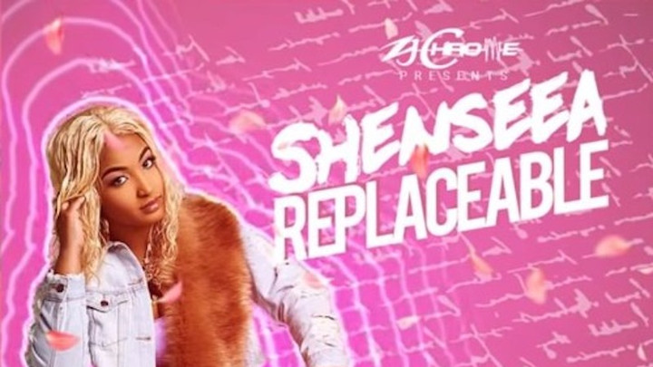 Shenseea - Replaceable [2/1/2019]