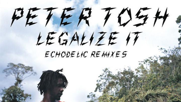 Petr Tosh - Legalize It: Echodelic Remixes (Full Album) [4/20/2012]