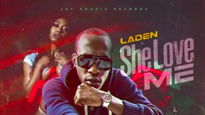 Laden - She Love Me [12/22/2017]
