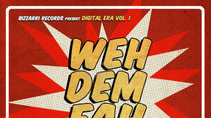 Weh Dem Fah Riddim (Megamix) [9/23/2014]