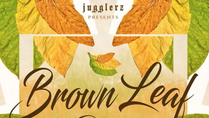 Brown Leaf Riddim (Megamix) [2/6/2019]