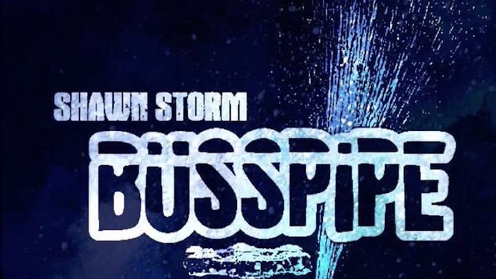 Shawn Storm - Buss Pipe [2/12/2018]